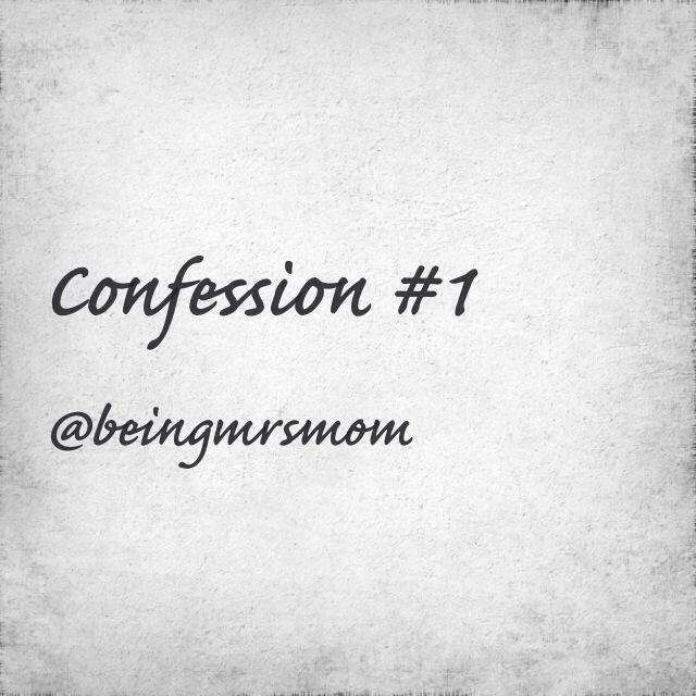Confession #1