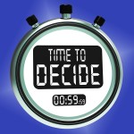 Time To Decide Message Means Decision And Choice