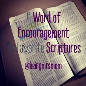 A Few Of My Favorite…Scriptures