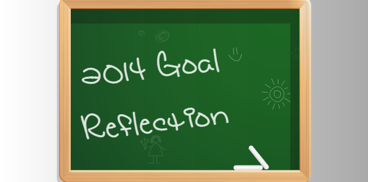 2014 Goal (Reflection)