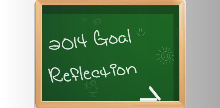 2014 Goal (Reflection)