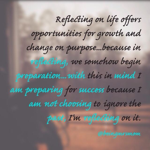 Reflecting and Preparing
