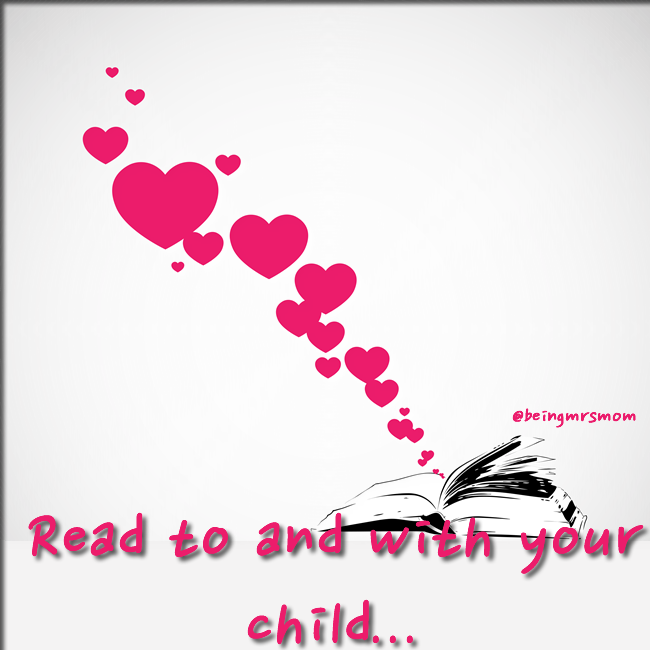 Read to and with your child…