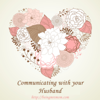 Communicate with your husband