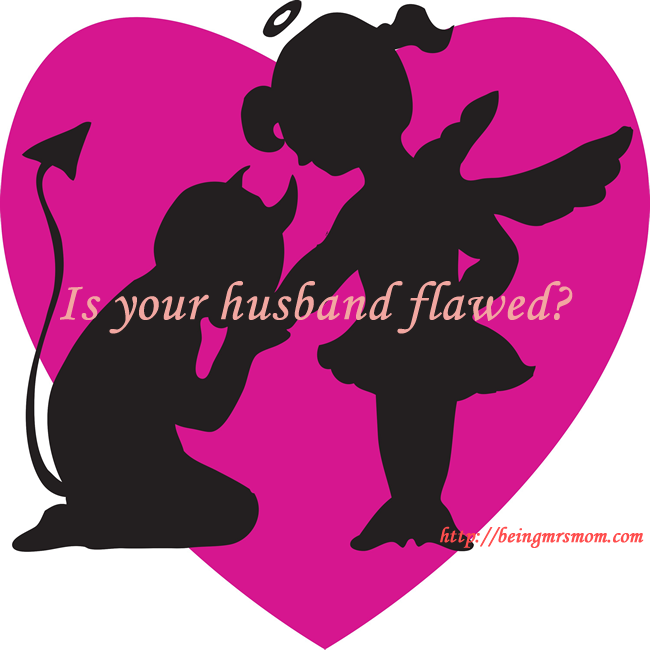 Is  Your Husband Flawed?