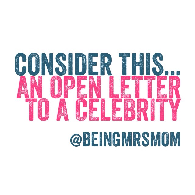 Open Letter to a Celebrity