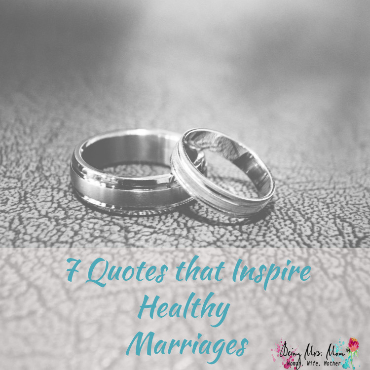 7 Quotes the Inspire Healthy Marriages